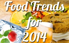 Food trends for 2014