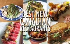 Best new Canadian restaurants